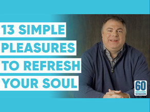 13 Simple Pleasures to Change Your Life Forever!
