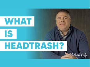 What is HeadTrash?