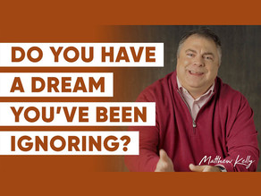Do You Have A Dream You've Been Ignoring?