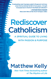 Rediscover Catholicism Matthew Kelly