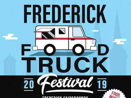 Coming Soon: The Inaugural Frederick Food Truck Festival 6/29/19