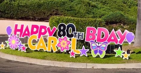 Happy 80th Carl--Personalized signs