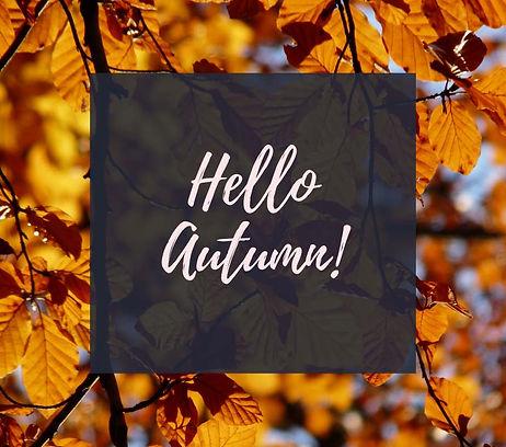 Hello Autumn.jpg