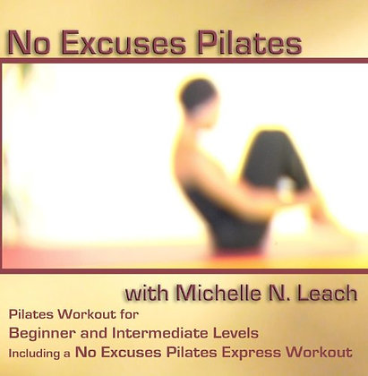 No Excuses Pilates with Michelle N. Leach DVD