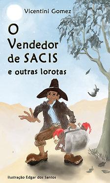 O Vendedor de Sacis e outras Lorotas