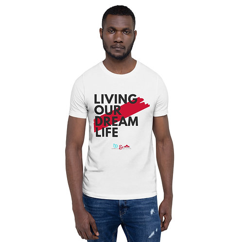 Living Our Dream Tee