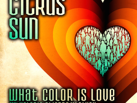 What Colour Is Love - Citrus Sun