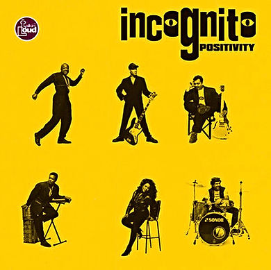 "Incognito - Positivity, Album, UK, incognito.london, Jean-Paul ""Bluey"" Maunick"