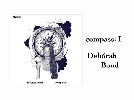 OUT NOW: compass: I - Debórah Bond