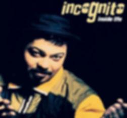 """Incognito - Inside Life, Album, USA, incognito.london, Jean-Paul """"Bluey"""" Maunick"""