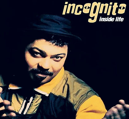 "Incognito - Inside Life, Album, USA, incognito.london, Jean-Paul ""Bluey"" Maunick"
