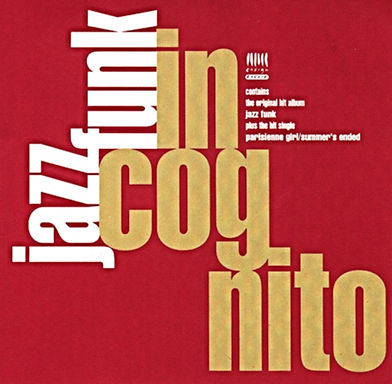"Incognito - Jazz Funk, Album, incognito.london, Jean-Paul ""Bluey"" Maunick"