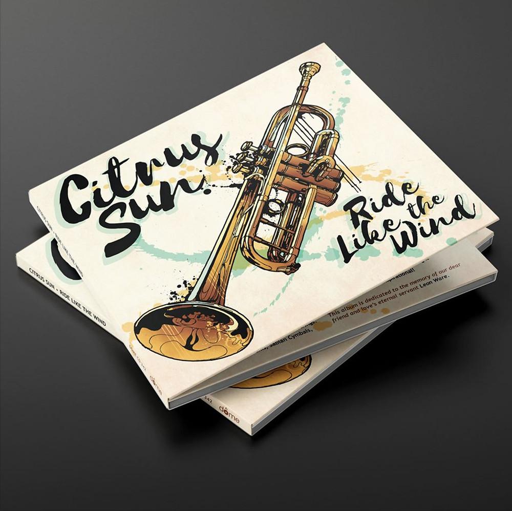 Pre-Order Ride Like The Wind - New Album from Citrus Sun