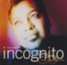 "The Best of Incognito Album incognito.london, Jean-Paul ""Bluey"" Maunick"