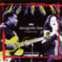 Incognito - Last Night In Tokyo, Live Album