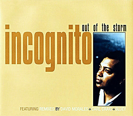 Incognito - Out Of The Storm, Remix Single