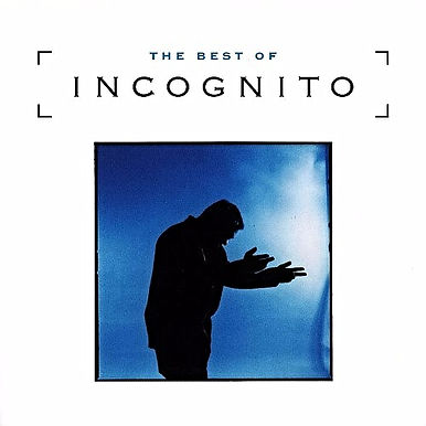 "The Best of Incognito,  Compilation. incognito.london, Jean-Paul ""Bluey"" Maunick"