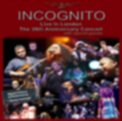 Incognito - Live In London - The 30th Anniversary Concert, Live Album