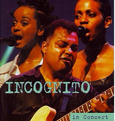 Incognito - In Concert - Ohne Filter, Live Album