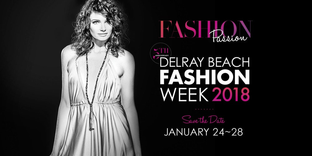 Delray Beach Fashion Week 2018 | LLScene