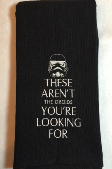 Not Your Droids -  Kitchen Towel