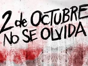 2 de Octubre. ¡No se Olvida!