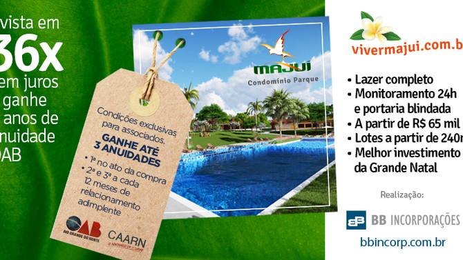 Advogado: Majuí Condomínio Parque garante até 3 anuidades da OAB/RN via parceria com a CAARN