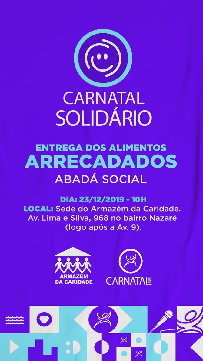 Armazém da Caridade entrega na segunda-feira (23) a arrecadação do Carnatal Solidário para 30 instit