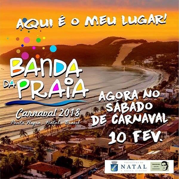 Banda da Praia agora faz a festa no sábado de carnaval na beira-mar de Ponta Negra