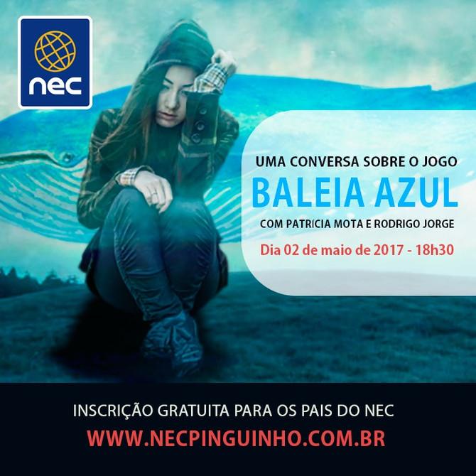 """NEC/Pinguinho de Gente orienta alunos e pais sobre prevenção na atual realidade de jogos como """"Balei"""
