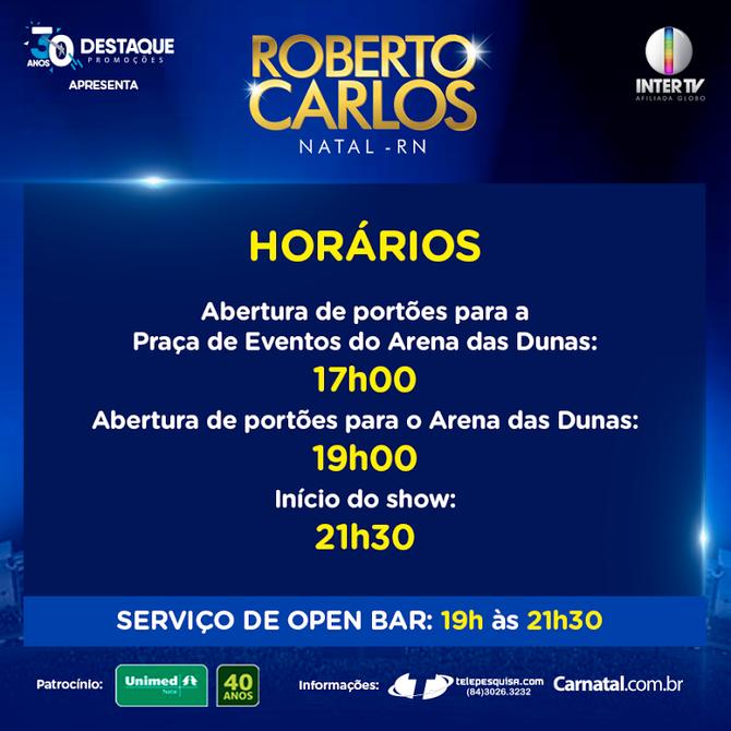 Roberto Carlos em Natal: Informações importantes para o dia do show