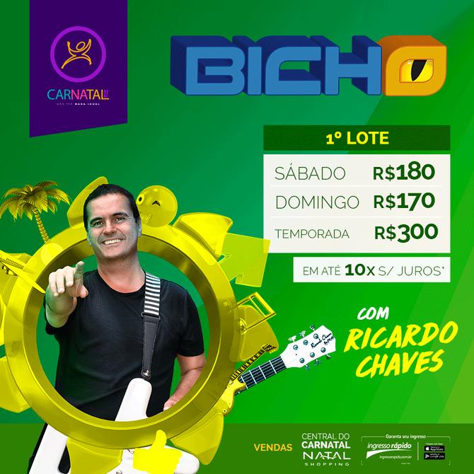 Atenção galera do Bicho! Ricardo Chaves está chegando!