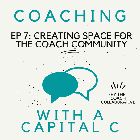 Creating Space for the Coach Community