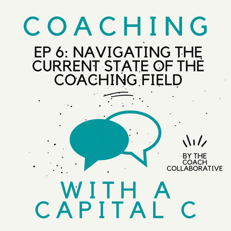 Navigating the Current State of the Coaching Field