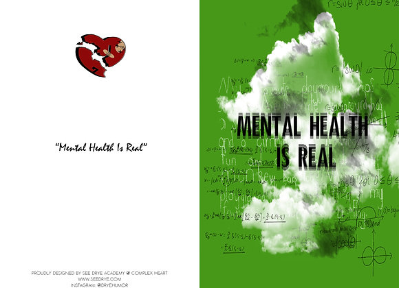 Mental Health Is Real Greeting Card