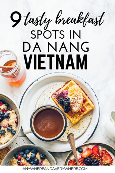9 Tasty Breakfast Spots In Da Nang