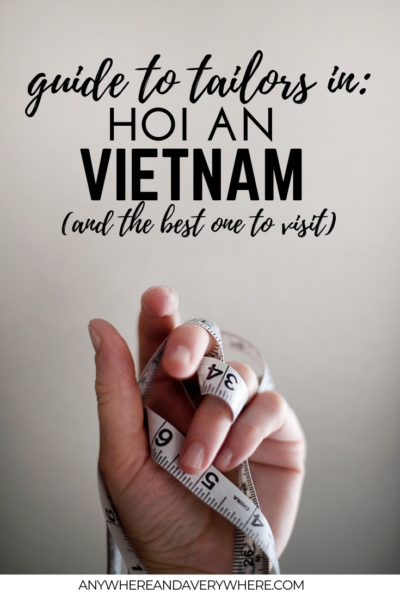The Best Tailor In Hoi An + Step By Step Guide To Hoi An Tailors