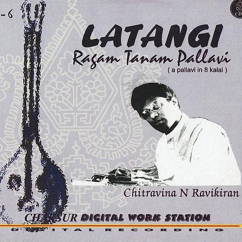 【チトラヴィーナー・CD一枚】            「Latangi」 / Chitravina N.Ravikiran
