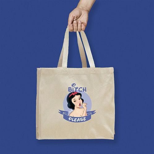 Tote Bag / Bitch Please - Snow White