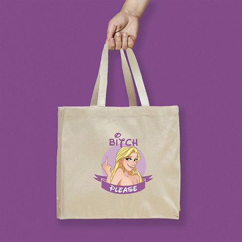 Tote Bag / Bitch Please - Rapunzel