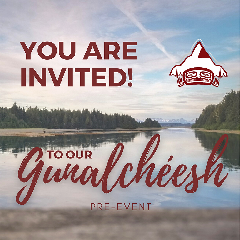 Gunalchéesh Pre-Event