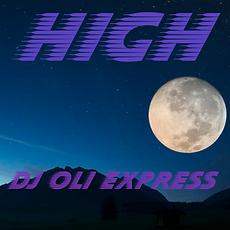 DJ Oli Express - High.png