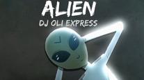 Alien (DJ Oli Express Remix)