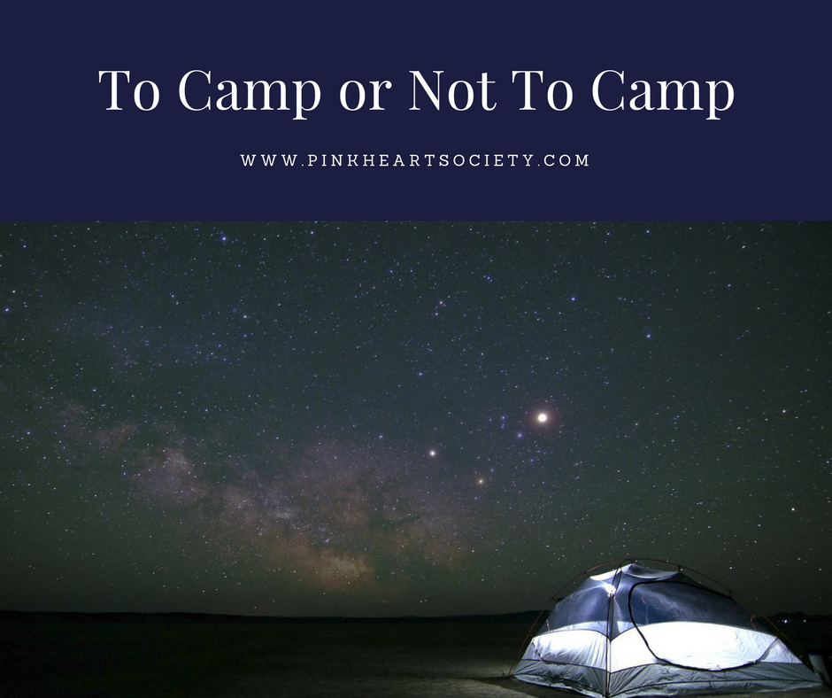 To Camp or Not To Camp