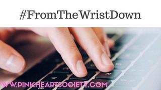 #FromTheWristDown:  Online Presence