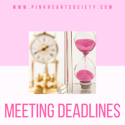 #MeetingDeadlines