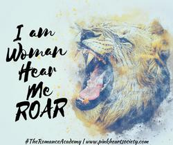 I am Woman.Hear Me ROAR.-2