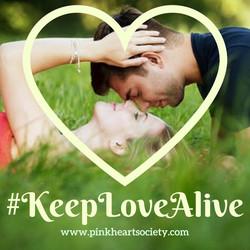 #KeepLoveAlive