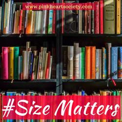 #Size Matters