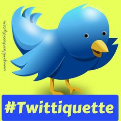 #Twittiquette